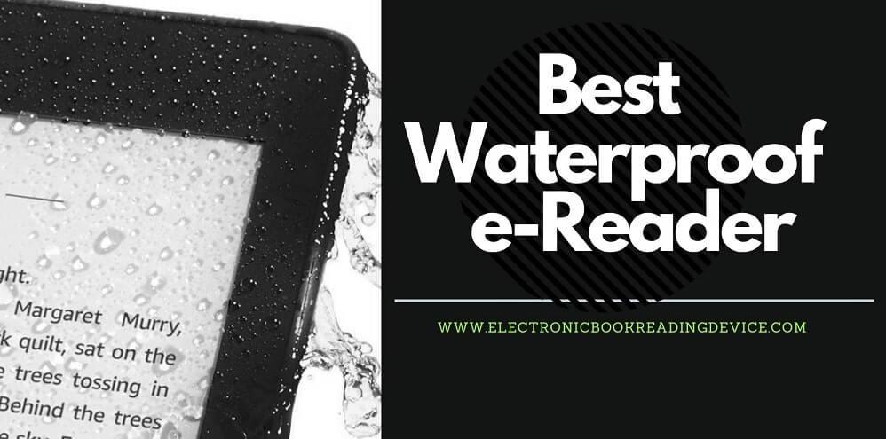 waterproof eReader sprinkled with water