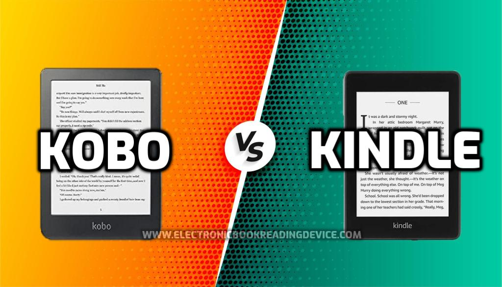 Kobo vs Kindle (2021) comparison - Pros, Cons and Final Verdict