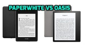 Kindle Oasis vs Paperwhite