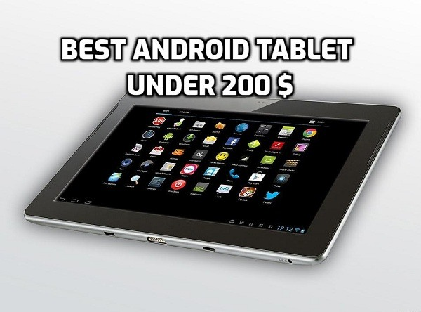 Best Android Tablet under 200