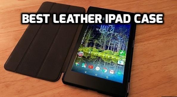 Best leather iPad Case