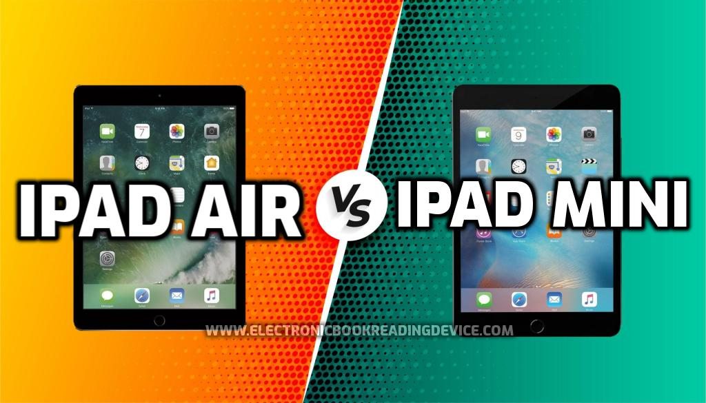 iPad Air vs iPad Mini: Which one to buy in 2021