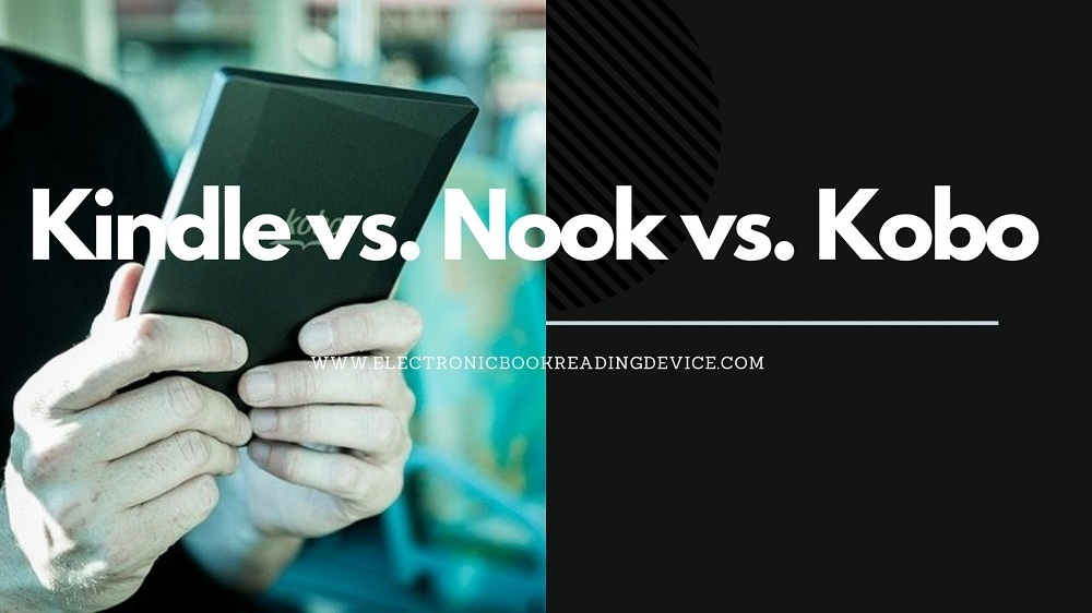 Kindle vs Nook vs Kobo featured image