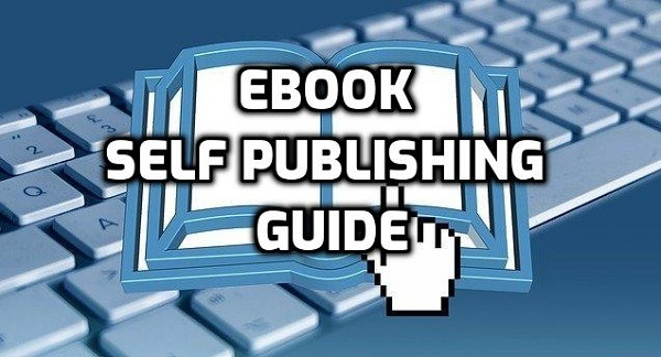 Ebook Self Publishing Guide how to self publish