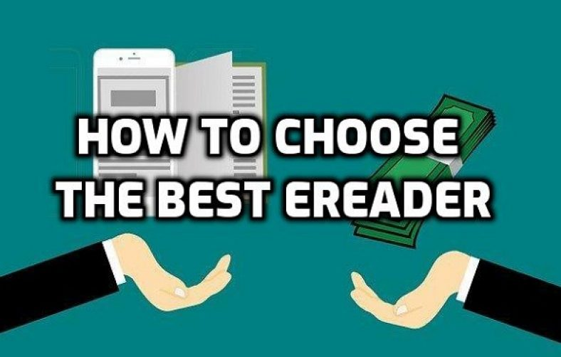 how to choose the best ereader