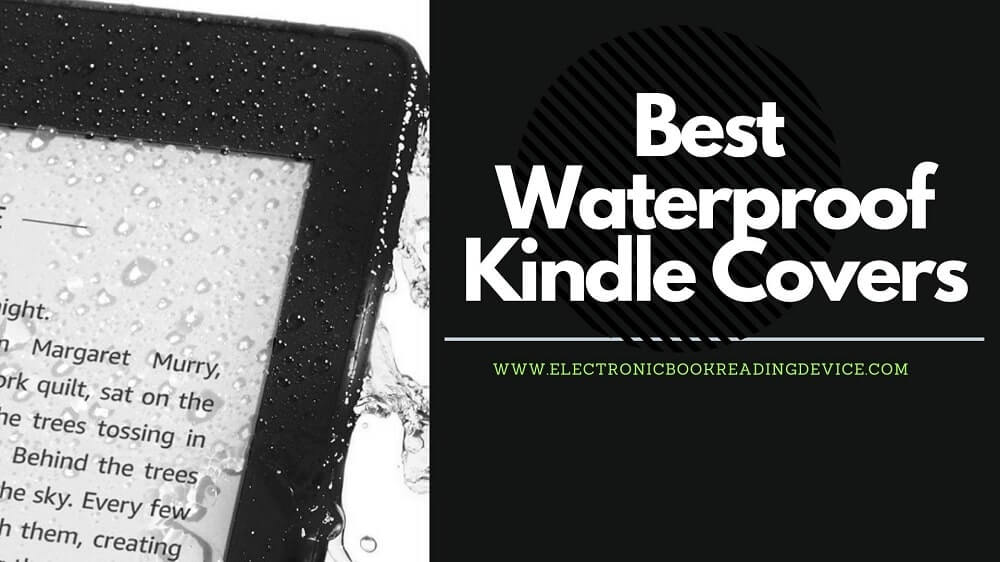 best waterproof kindle cover water protection