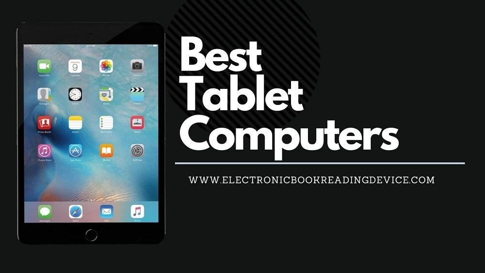 TOP 3 Best Tablet Computers in 2021