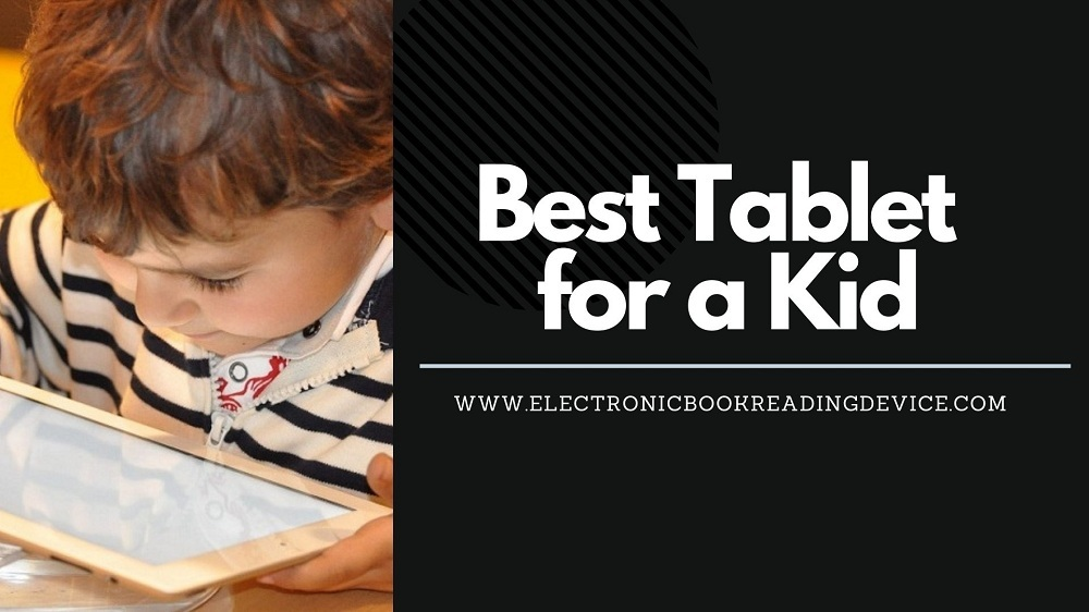 best tablet for a kid