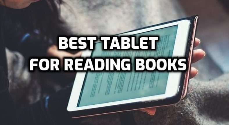best tablet for reading books