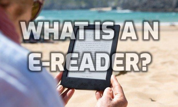 What Is An E-Reader
