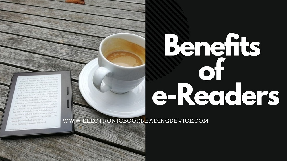 9 benefits of e readers featured image