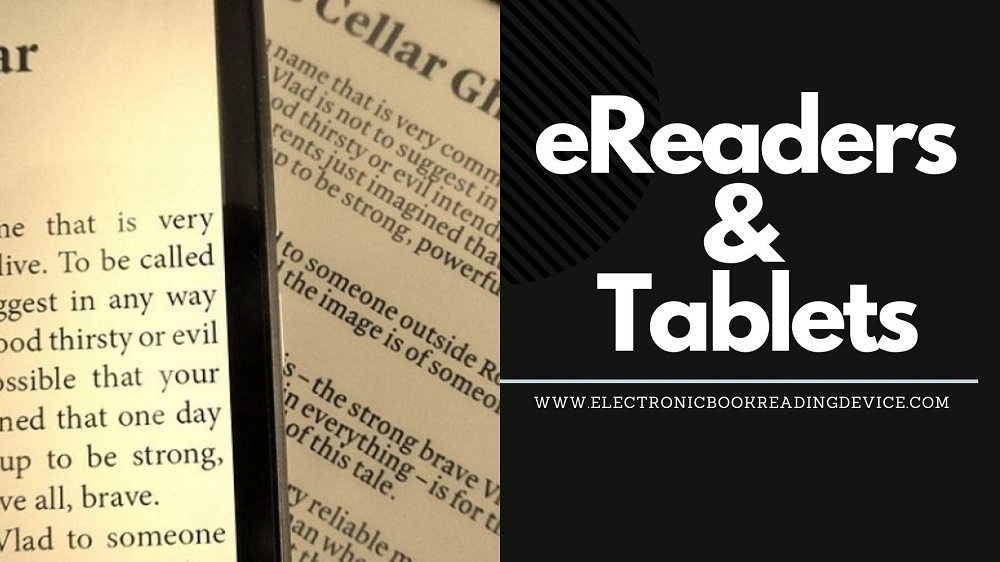 Electronic Book Reading Device - e-Reader & Tablet comparison