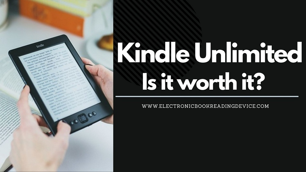 is kindle unlimited worth it featured image