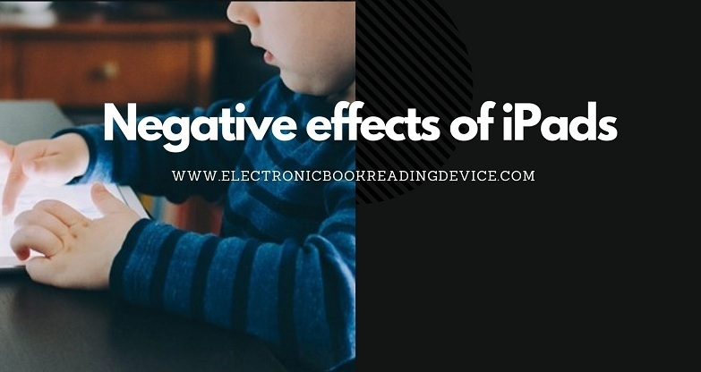 negative effects of ipads